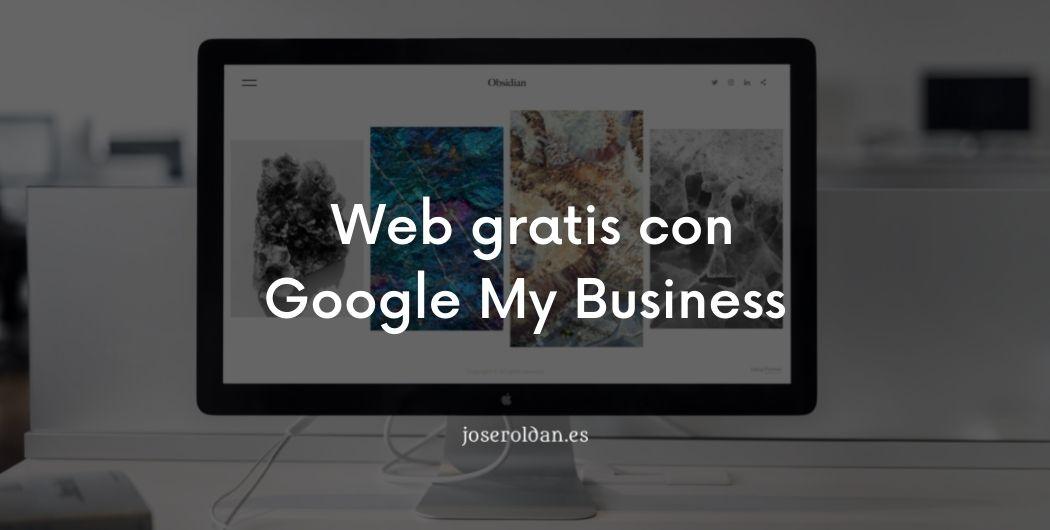 Crear una web gratis con google My Business